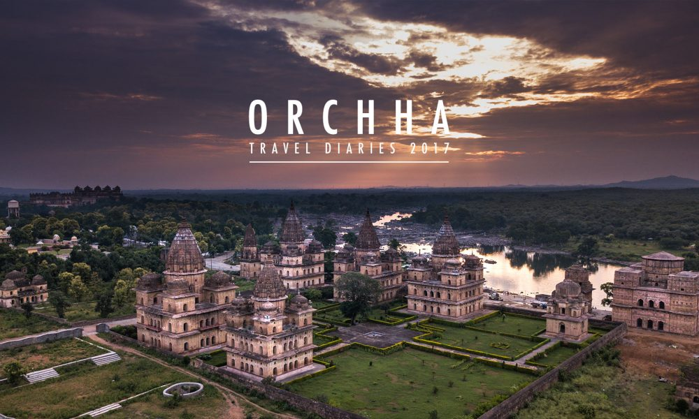 Orchha travel diaries